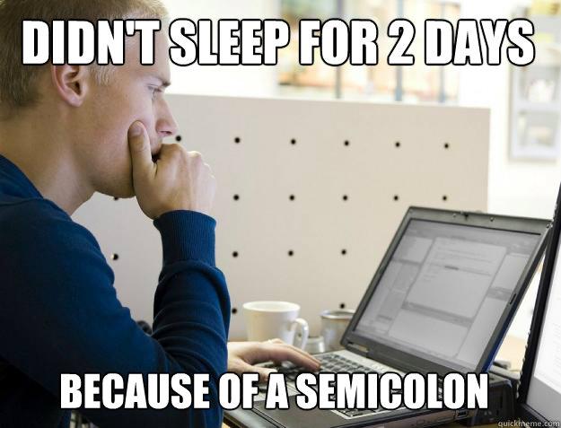 Semicolon nightmare