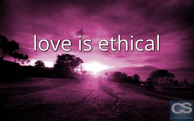 Love is Ethical