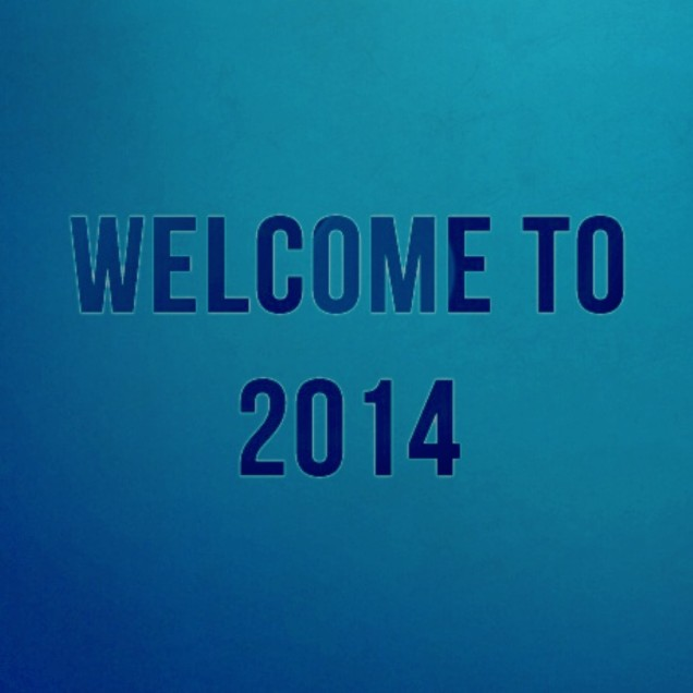 Welcome to 2014