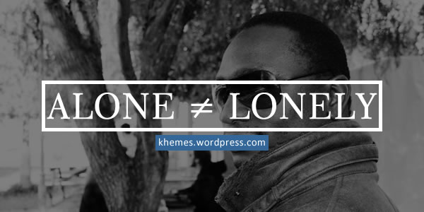 Alone ≠ Lonely